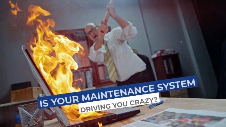 https://251b1421b09345f4bc23-ccea5e53bd3fe389c8738f4a0e60ff1c.ssl.cf1.rackcdn.com/Maintenance-System-Driving-You-Crazy.mp4