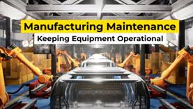 How CMMS Resolves Manufacturing Maintenance Problems